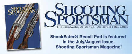 Shooting-Sportsman - ShockEater Recoil Pad